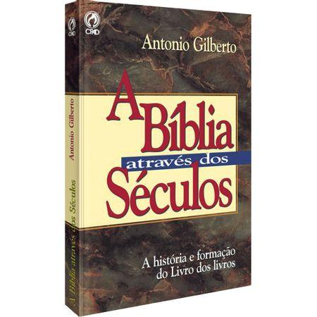 A-Biblia-atraves-dos-seculos