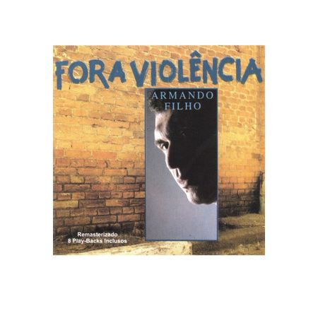 CD-Armando-Filho-Fora-Violencia