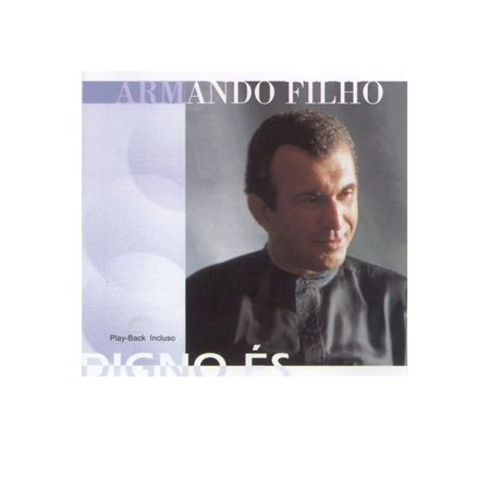 CD-Armando-Filho-Digno-Es