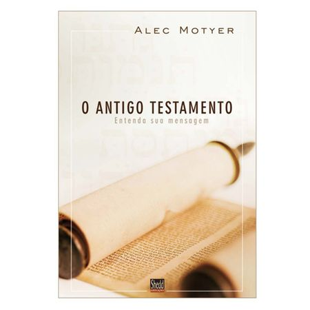 O-Antigo-Testamento-Entenda-sua-mensagem