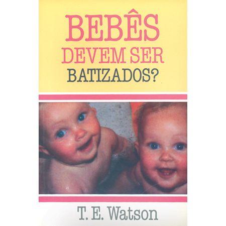 Bebes-devem-ser-batizados-