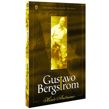 Gustavo-Bergstrom-Heroi-Anonimo