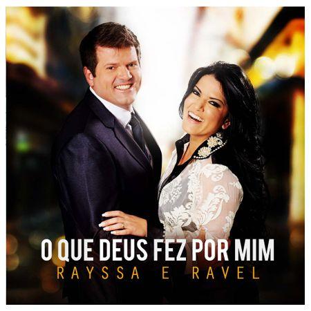 CD-Rayssa-e-Ravel-O-que-Deus-fez-por-mim