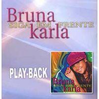 Bruna Karla - Siga Em Frente - Playback 2003