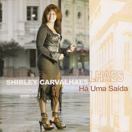 CD-Shirley-Carvalhaes-Ha-Uma-Saida