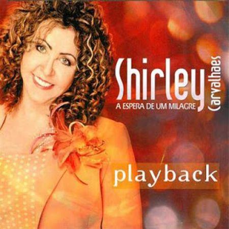CD-Shirley-Carvalhaes-A-Espera-de-um-Milagre--Playback-