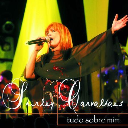 CD-Shirley-Carvalhaes-Tudo-Sobre-Mim