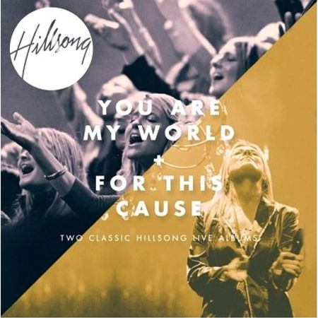 CD-Hillsong-Worship-You-Are-My-World---For-This-Cause--Duplo-