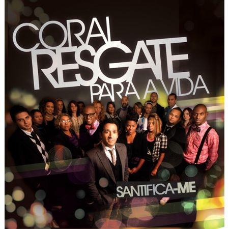 CD-Coral-Resgate-Para-a-Vida-Santifica-me