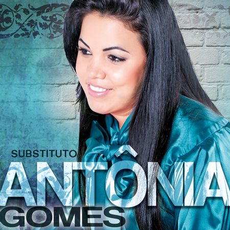 CD-Antonia-Gomes-Substituto