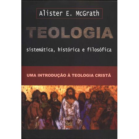 Teologia-Sistematica-Historica-e-Filosofica