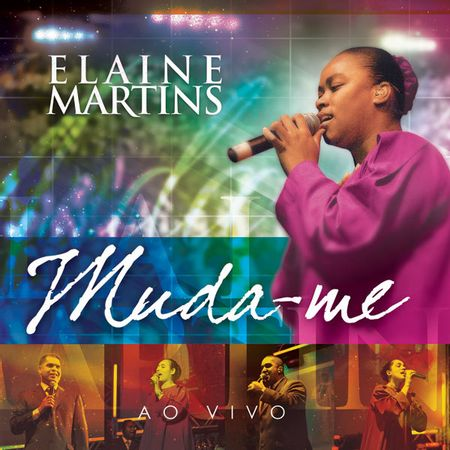 CD-Elaine-Martins-Muda-me-Ao-Vivo