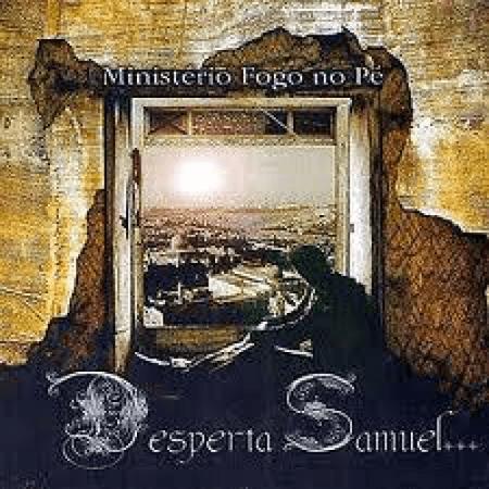 CD-Fogo-no-Pe-Desperta-Samuel