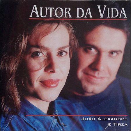 CD-Joao-Alexandre-e-Tirza-Autor-da-Vida