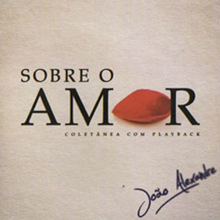 CD-Joao-Alexandre-Sobre-o-Amor--Bonus-Playback-