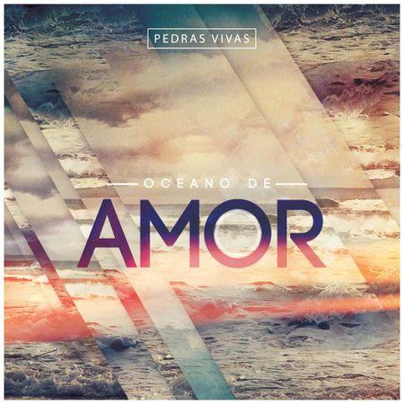 CD-Ministerio-Pedras-Vivas-Oceano-de-amor