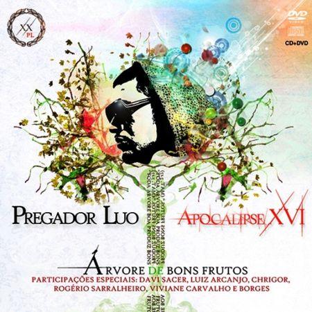 CD-DVD-Pregador-Luo-e-Apocalipse-XVI-Arvore-de-Bons-Frutos