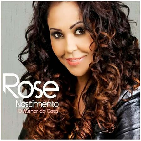 CD-Rose-Nascimento-O-menor-da-casa