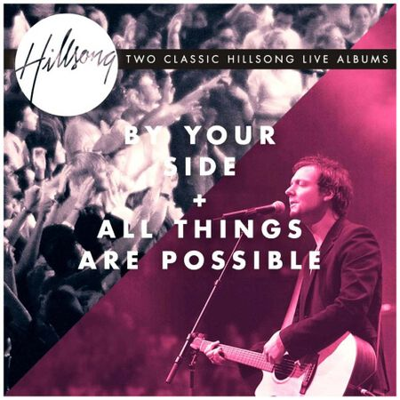 CD-Hillsong-By-your-side-All-things-are-possible-