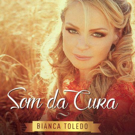 CD-Bianca-Toledo-Som-da-cura