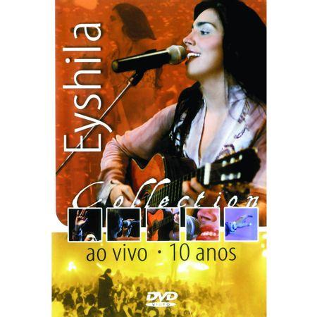 DVD-Eyshila-10-Anos-Collection