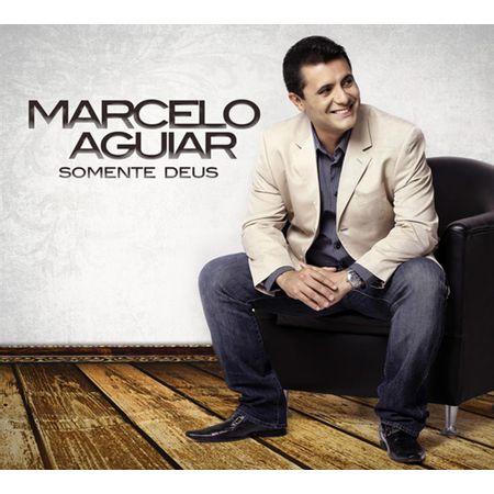 CD-Marcelo-Aguiar-Somente-Deus