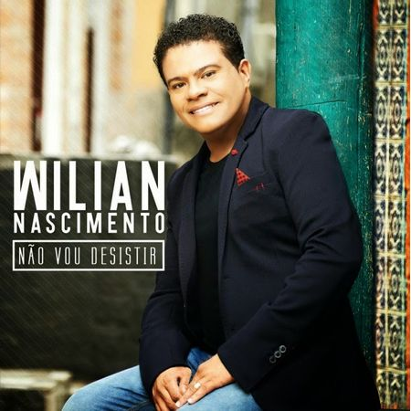 CD-Wilian-nascimento-Nao-vou-Desistir
