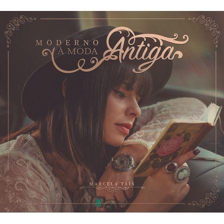 CD-Marcela-tais-moderno--a-moda-antiga