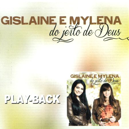 CD-Gislaine-e-Mylena-Do-Jeito-de-Deus-Playback