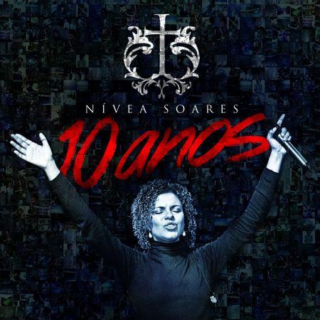 Nivea-Soares-10-Anos-