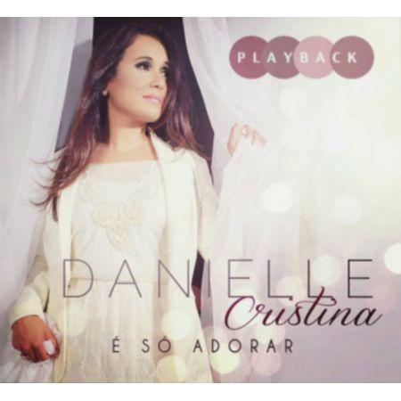 CD-Danielle-Cristina-E-so-adorar--Playback-