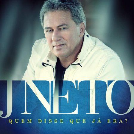 CD-J-Neto-Quem-Disse-que-ja-Era