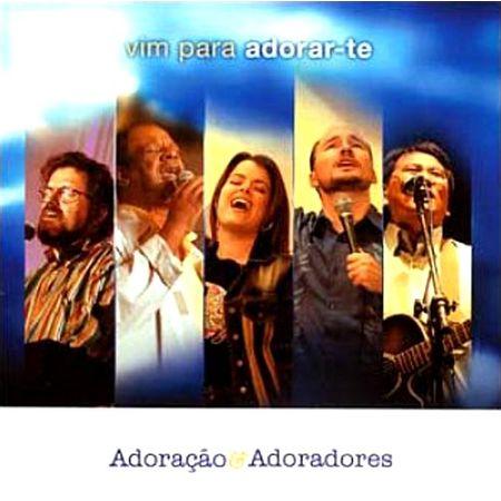 cd-adoracao-e-adoradores-vim-para-adorarte