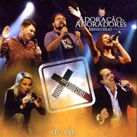 CD-DVD-Adoracao-e-Adoradores-Jamais-te-Esquecerei