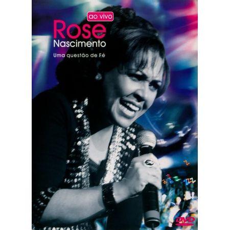 DVD-Rose-Nascimento-Uma-Questao-de-Fe-