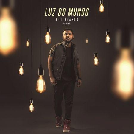 CD-Eli-Soares-Luz-do-Mundo-Ao-Vivo