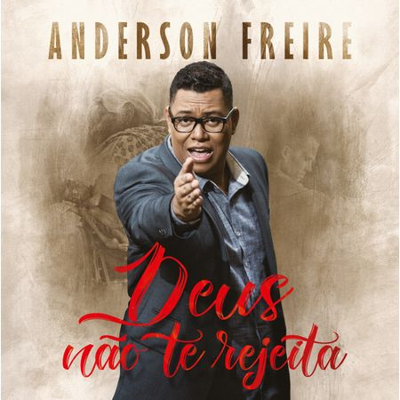 CD-Anderson-Freire-Deus-Nao-te-Rejeita
