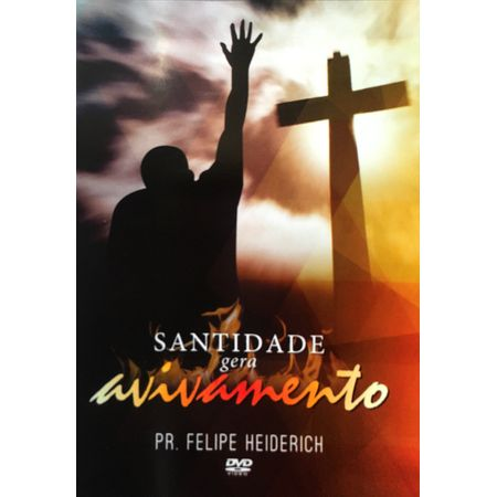 DVD-Santidade-Gera-Avivamento-Pr-Felipe-Heiderich