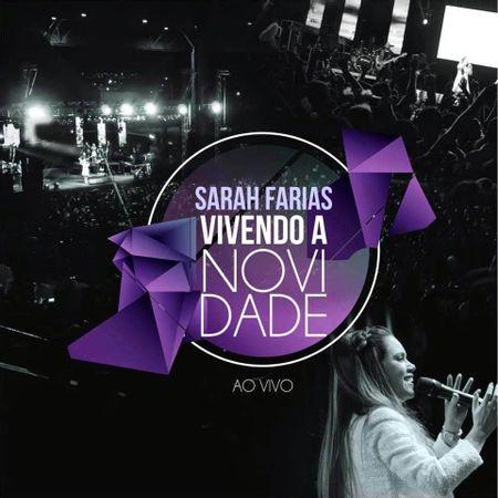 CD-Sarah-Farias-Vivendo-a-Novidade