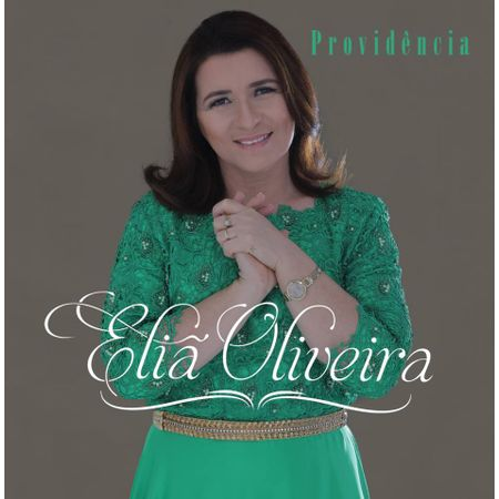CD-Elia-Oliveira-Providencia--Playback-Incluso-