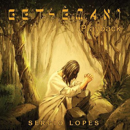 CD-Sergio-Lopes-Getsemani