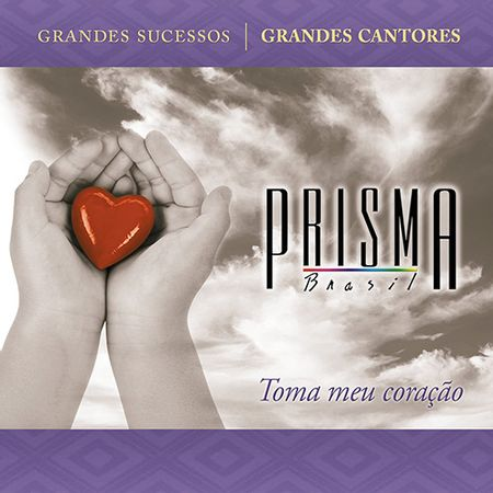 CD-Prisma-Brasil-Toma-meu-Coracao