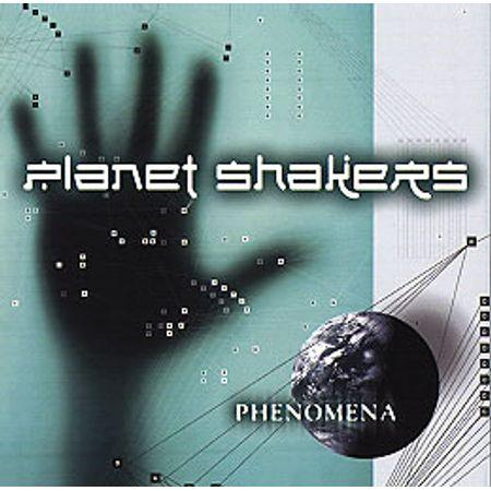 CD-Planet-Shakers-Phenomena