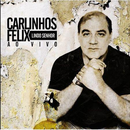 CD-Carlinhos-Felix-Lindo-Senhor-ao-vivo