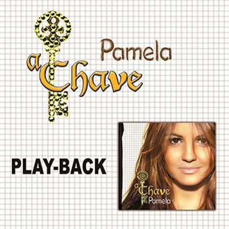 CD-Pamela-a-Chave--PlayBack-
