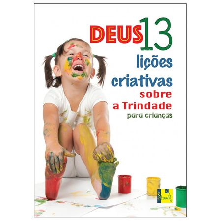 Deus-13-licoes-criativas-sobre-a-trindade-para-as-criancas