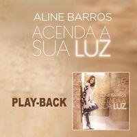 CD-Aline-Barros-Acenda-sua-Luz--Play-Back-
