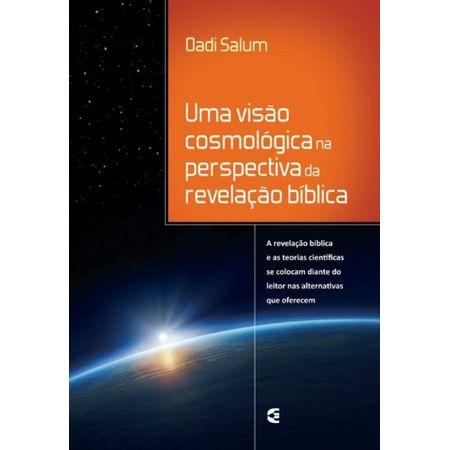 Uma-Visao-Cosmologica-na-Perspectiva-da-Revelacao-Biblica