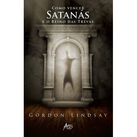 Como-Vencer-Satanas-e-o-reino-das-trevas