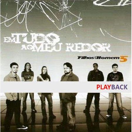 CD-Filhos-do-Homem-Em-Tudo-Ao-Meu-Redor--PlayBack-